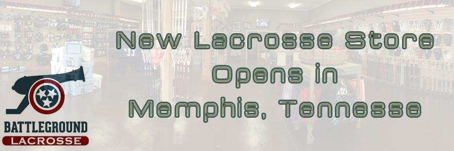 New Memphis Tennessee Lacrosse Store